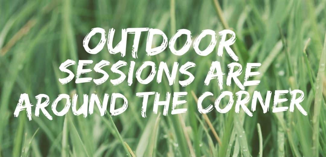 TBF Newsletter – Outdoor Sessions are back!